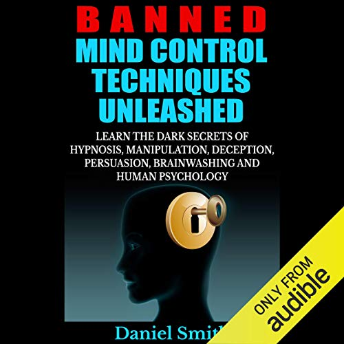 Banned-Mind-Control-Techniques-Unleashed